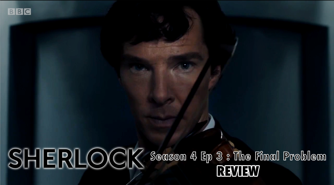 Sherlock Season 4 Ep 3 own made Review Post Cover